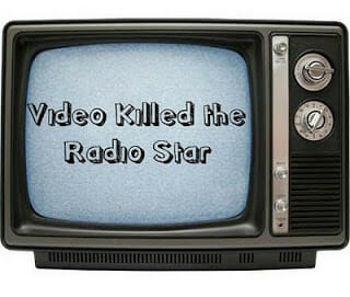 video killed the radio star